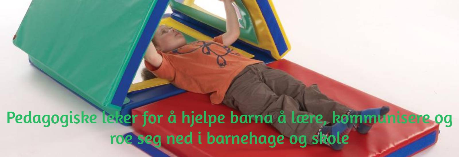 Pedagogiske leker for å hjelpe barna å lære, kommunisere og roe seg ned i barnehage og skole